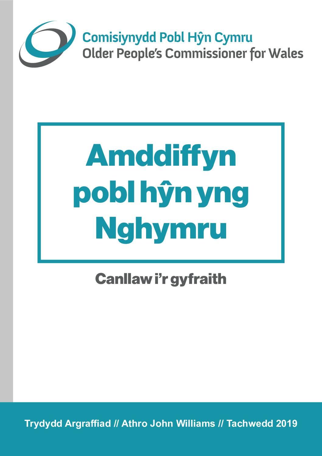 Amddiffyn Pobl Hŷn yng Nghymru Canllaw i'r Gyfraith