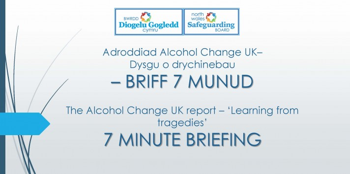 The Alcohol Change UK report, 'Learning from tragedies' power point