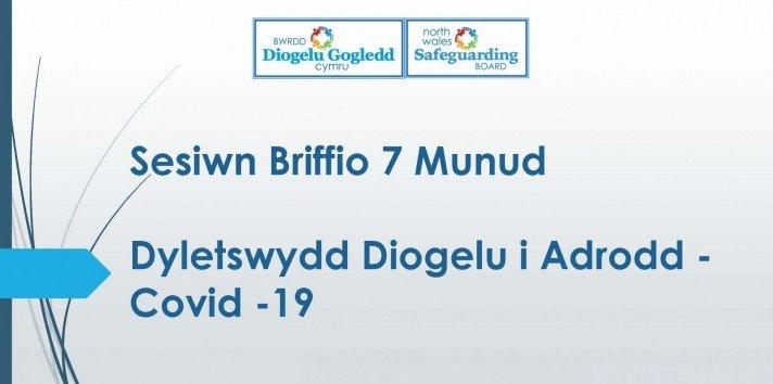 Dyletswydd Diogelu i Adrodd Covid 19