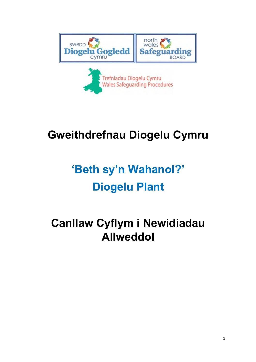 Gweithdrefnau Diogelu Cymru 'Beth sy'n Wahanol?' Diogelu Plant
