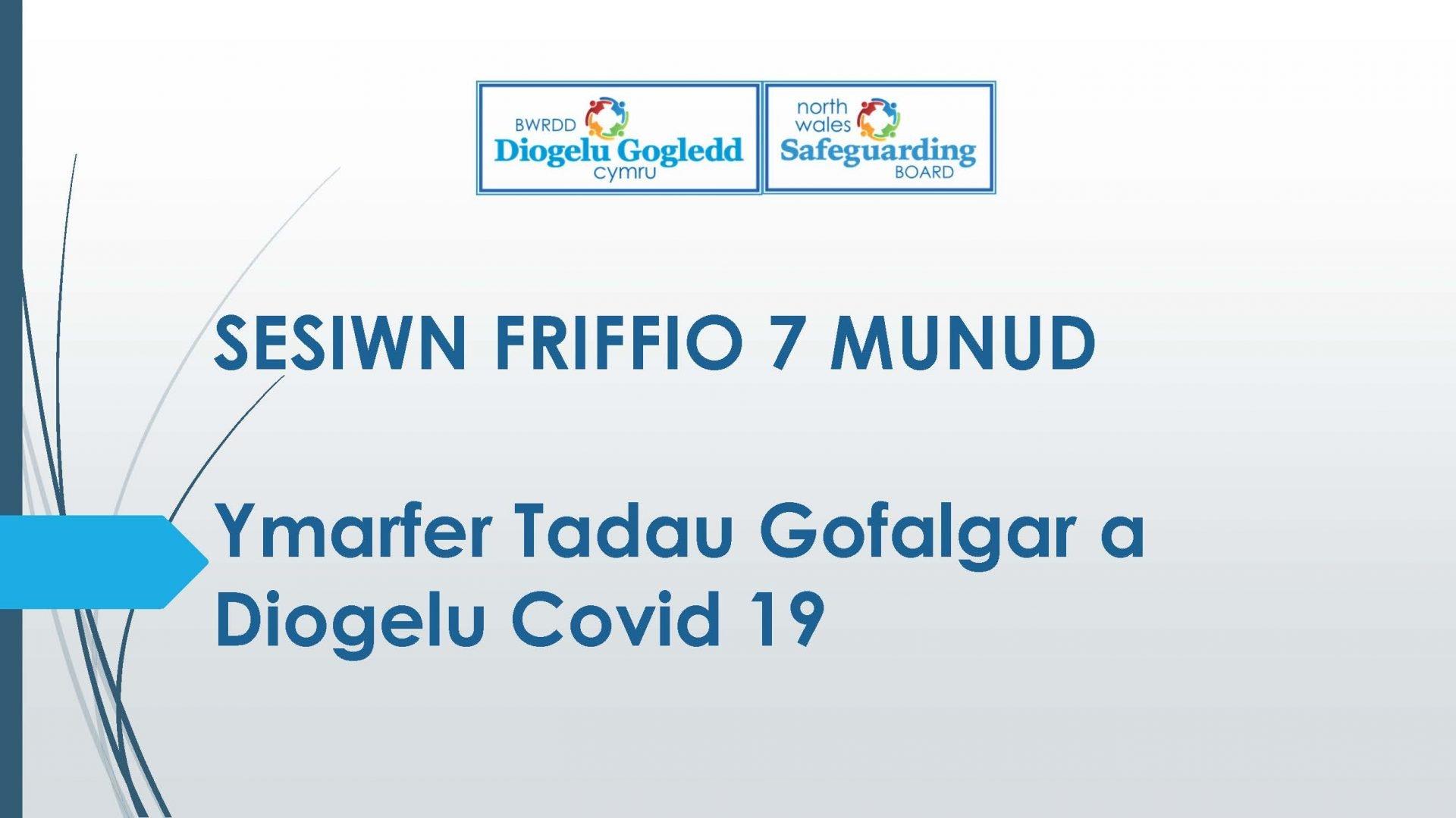Ymarfer Tadau Gofalgar a Diogelu Covid 19