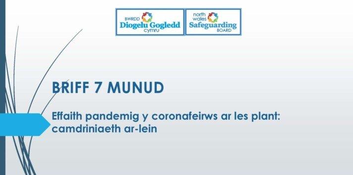 Effaith pandemig y coronafeirws ar les plant - camdriniaeth ar-lein