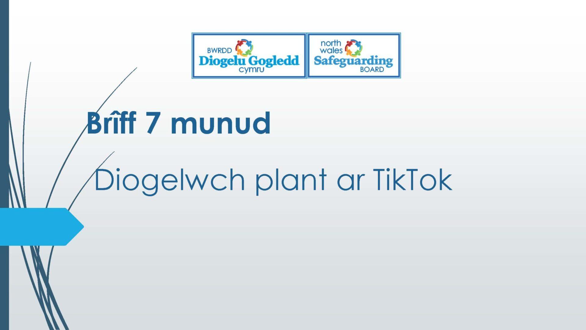 Diogelwch plant ar TikTok